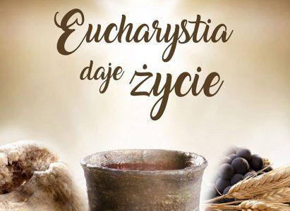 Eucharystia daje życie